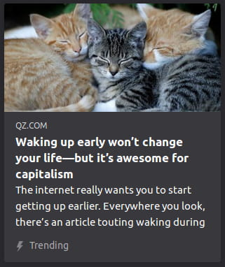 By QZ.com. Photo o' cats snuggling together. The internet really wants you to start getting up earlier. Everywhere you look, there's an article touting waking during