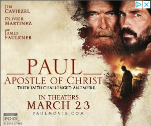 Paul Apostle of Christ. Their Faith Challenged an Empire. In Theaters March 23.