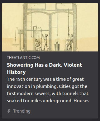 "By The Atlantic. Yellowing black & white illustration o' an old-fashioned showering contraption. ""The 19th century was a time of great innovation in plumbing. Cities got the first modern sewers, with tunnels that snaked for miles underground. Houses"""